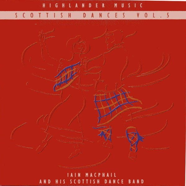 Iain MacPhail & His Scottish Dance Band - Scottish Dances Vol 5 CD