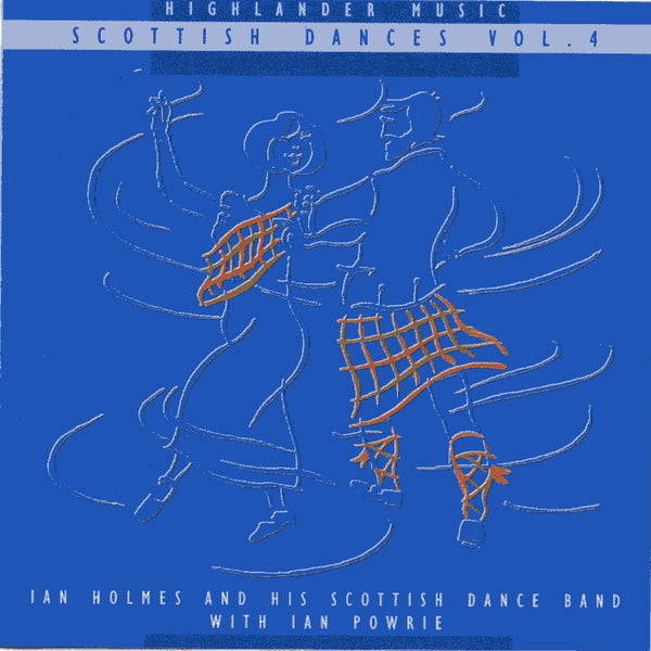 Ian Holmes & His Scottish Dance Band - Scottish Dances Vol 4 CD