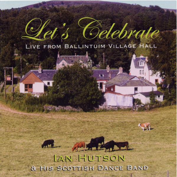 Ian Hutson - Let's Celebrate - CD