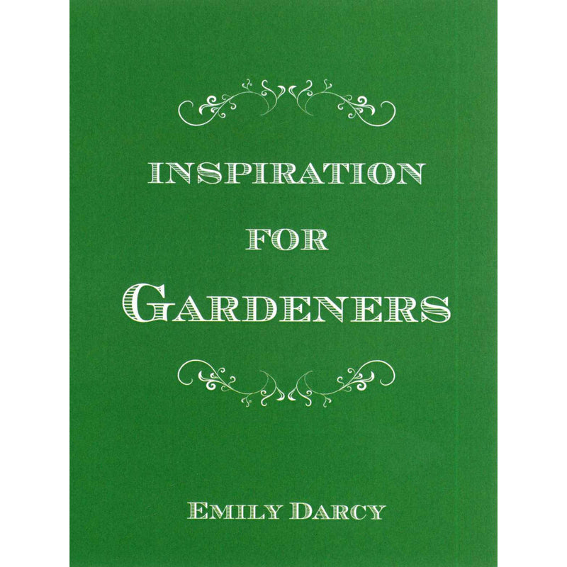 Emily Darcy - Inspiration For Gardeners