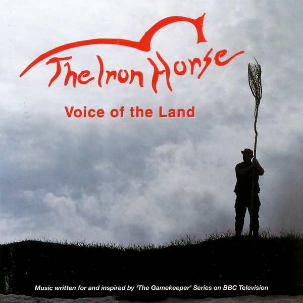 Iron Horse - Voice of The Land - CD Cover Front