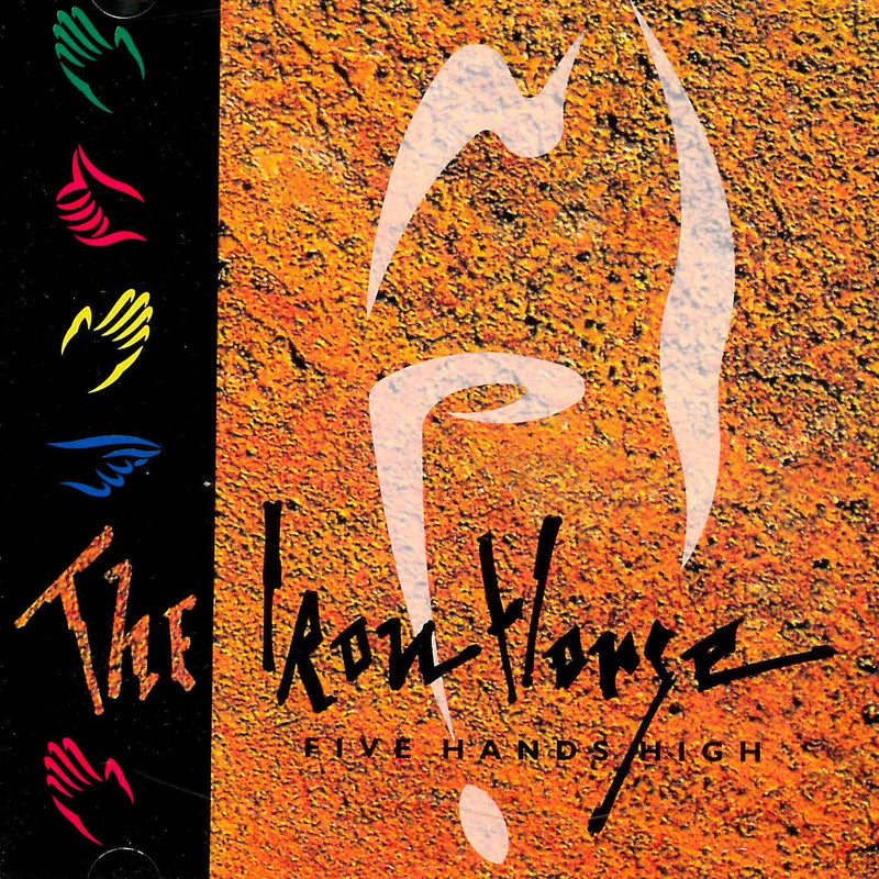 Iron Horse Five Hands High CD front