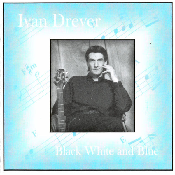 Ivan Drever - Black White And Blue CD
