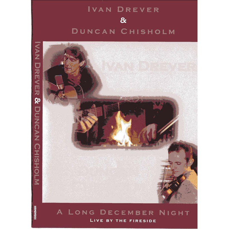 Duncan Chisholm & Ivan Drever - Long December Night DVD
