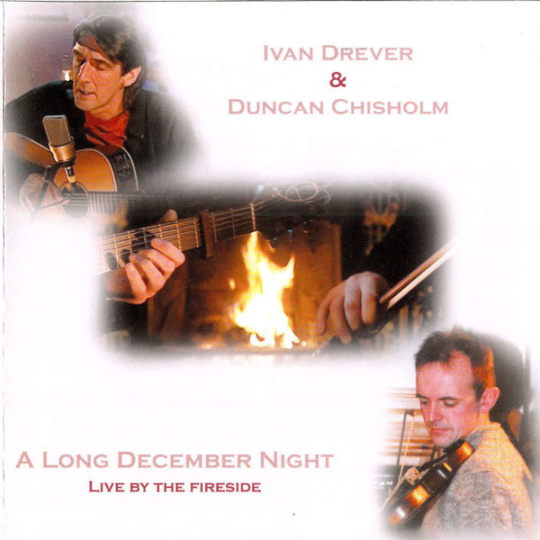 Ivan Drever & Duncan Chisholm - Long December Night CD front cover
