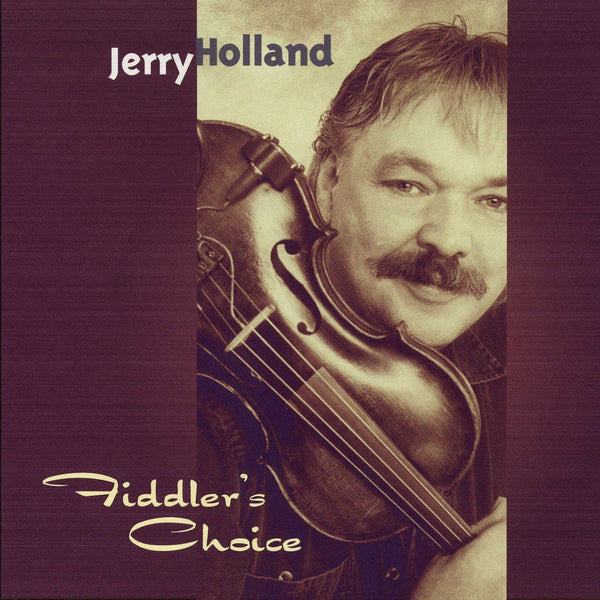 Jerry Holland - Fiddler's Choice