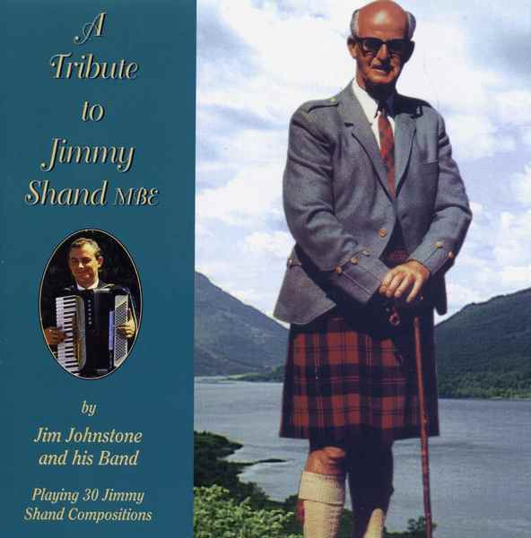 Jim Johnstone - A Tribute To Jimmy Shand RECD527 CD front cover
