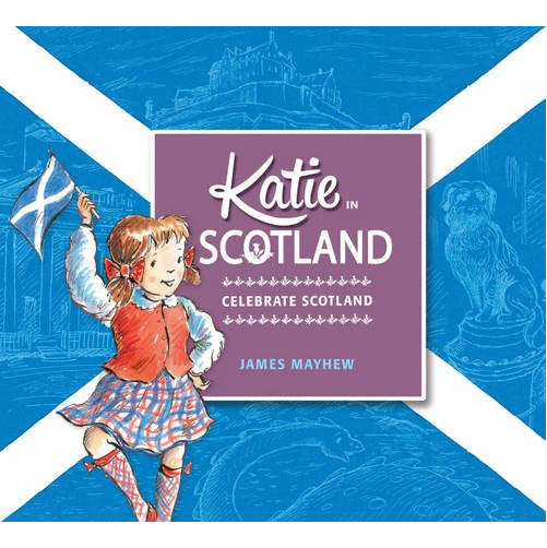 Katie In Scotland - Celebrate Scotland