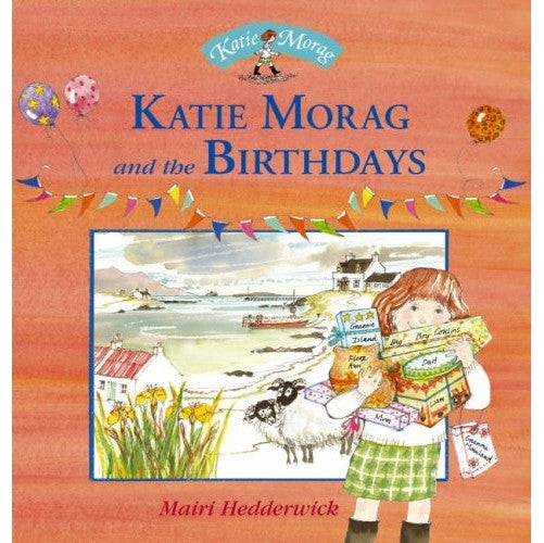 Mairi Hedderwick - Katie Morag And The Birthdays