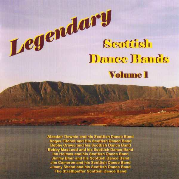 Legendary Scottish Dance Bands Volume 1 BRHCD63