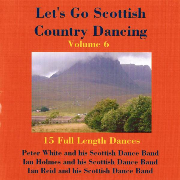 Let's Go Scottish Country Dancing Volume 6 BRHCD77