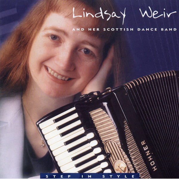 Lindsay Weir & Her Scottish Dance Band - Step In Style