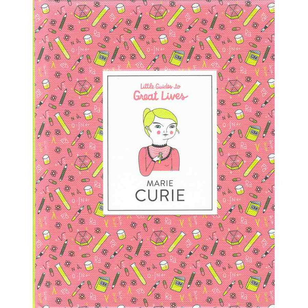Little Guides To Great Lives - Marie Curie front