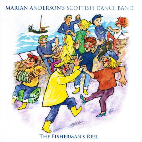 Marian Anderson's Scottish Dance Band - The Fisherman's Reel CD front cover