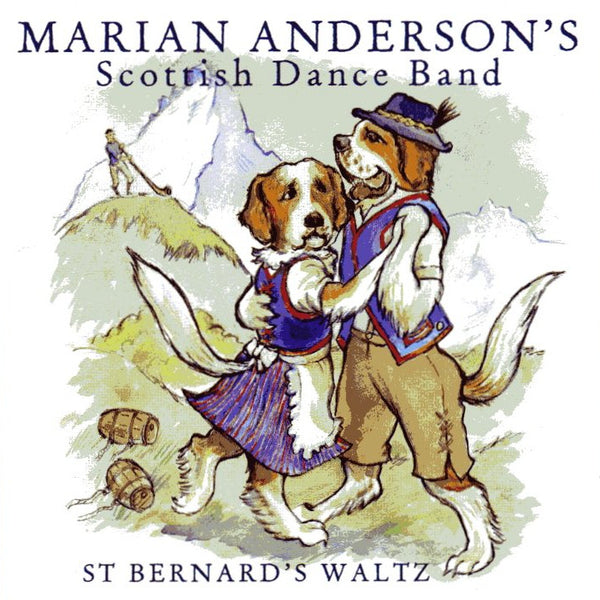 Marian Anderson's Scottish Dance Band - St Bernard's Waltz CD