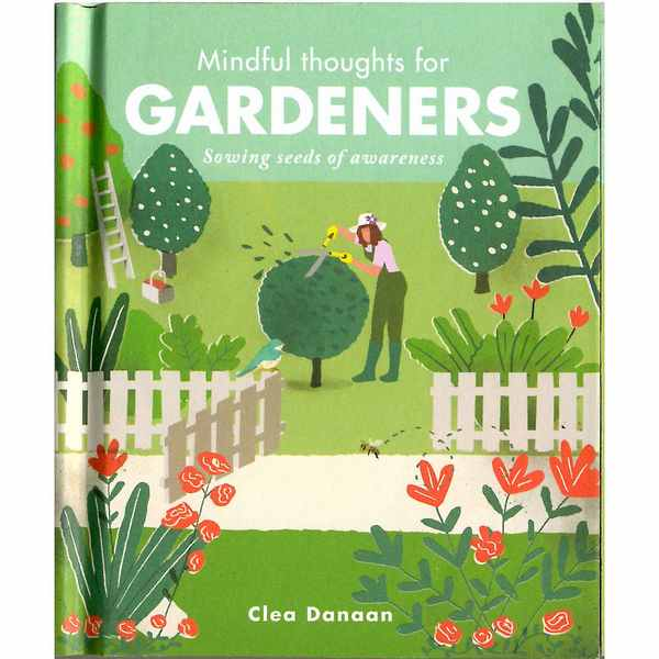 Mindful Thoughts For Gardeners front