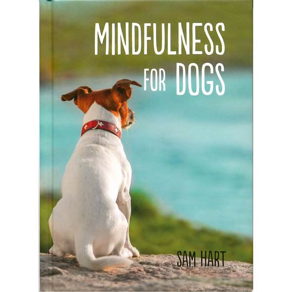 Mindfulness For Dogs by Sam Hart - front cover