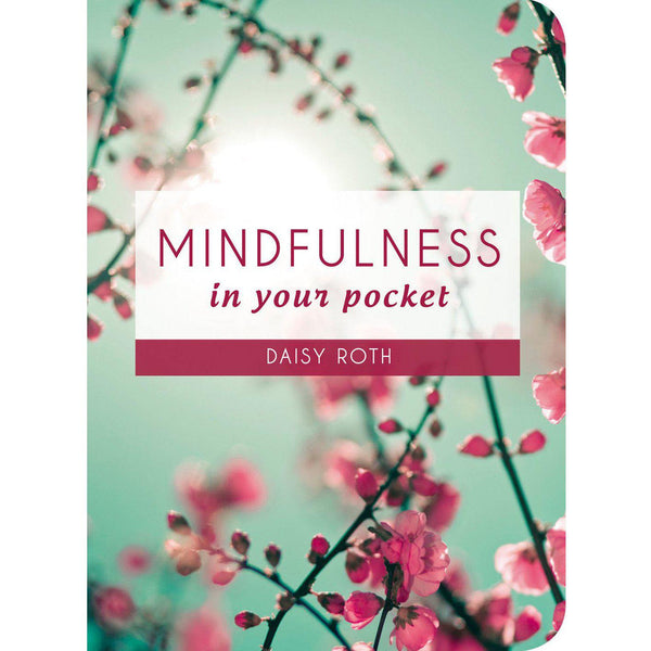 Daisy Roth - Mindfulness In Your Pocket
