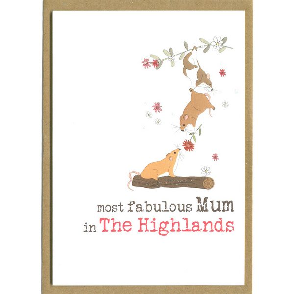 Most Fabulous Mum In The Highlands Card