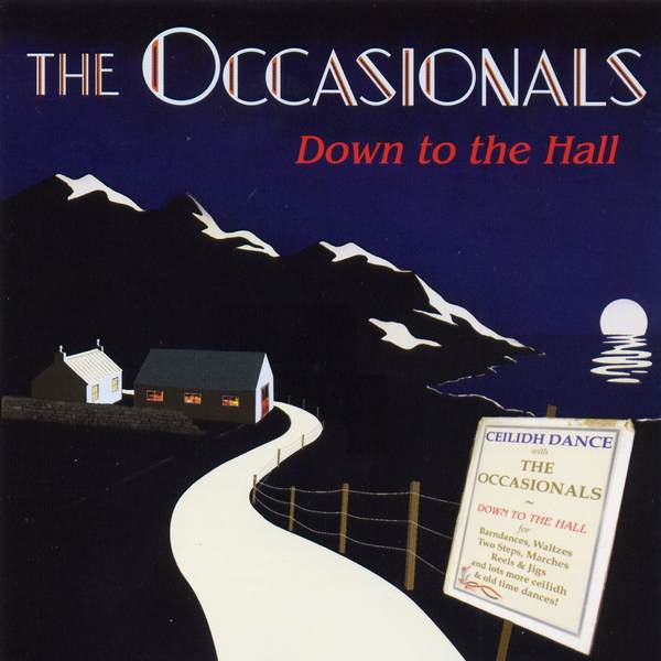 Occasionals - Down To The Hall CDTRAX289