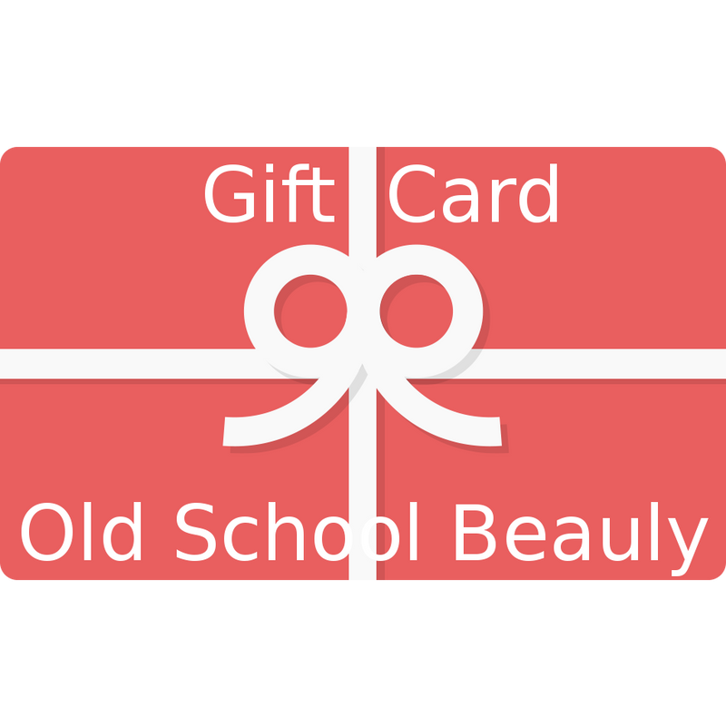 Old School Beauly Gift Voucher or Gift Card