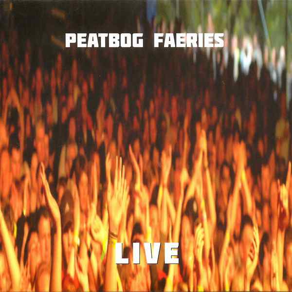 Peatbog Faeries - Live CD front