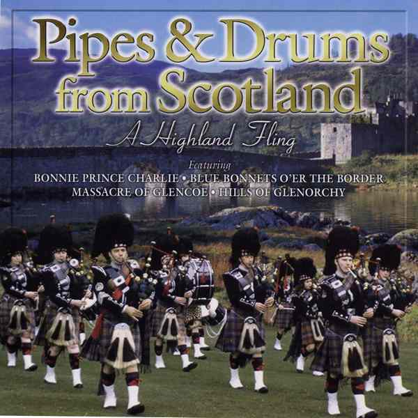 Pipes and Drums from Scotland - A Highland Fling Cd6527
