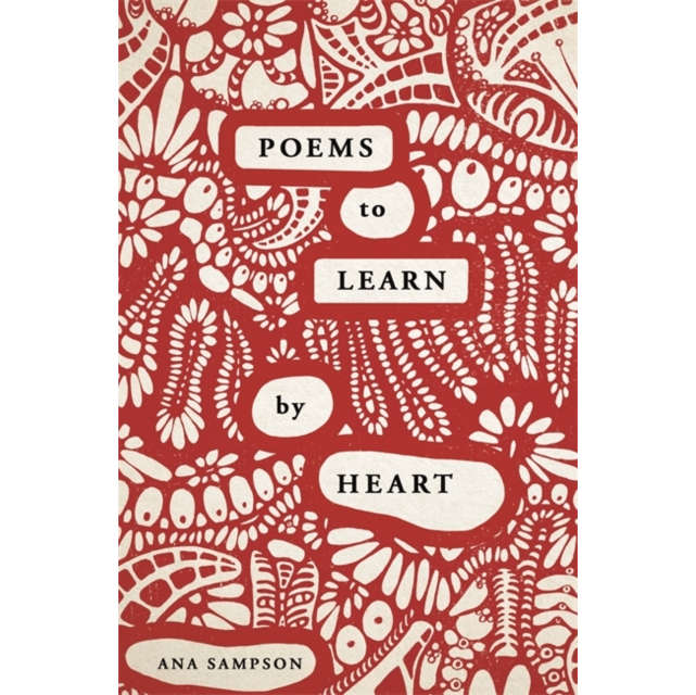 Poems To Learn By Heart - Ana Sampson Paperback book front cover