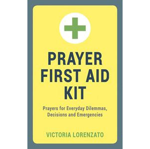 Victoria Lorenzato - Prayer First Aid Kit book