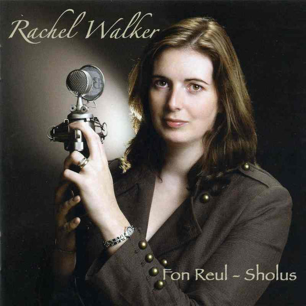 Rachel Walker - Fon Reul-Sholus CD