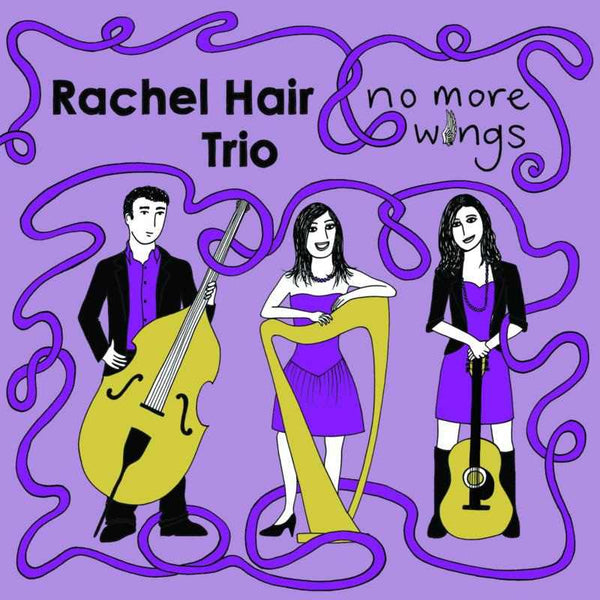 Rachel Hair - No More Wings MHRCD003