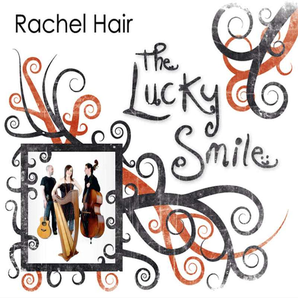 Rachel Hair - The Lucky Smile MHRCD002