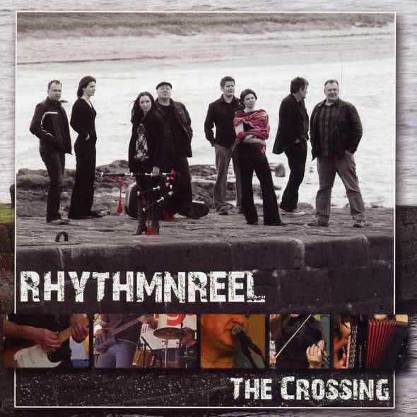 Rhythm & Reel - The Crossing REELCD3 CD front cover