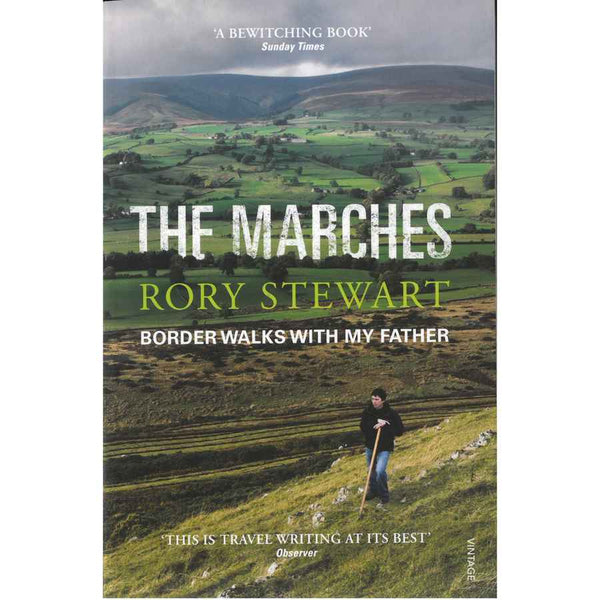 Rory Stewart - The Marches book front cover