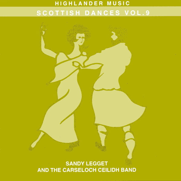 Sandy Legget & Carseloch Ceilidh Band - Scottish Dances Vol 9 CD