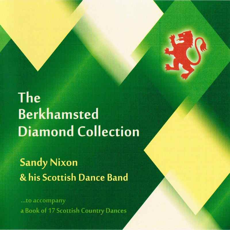 Sandy Nixon & His Scottish Dance Band - The Berkhamsted Diamond Collection CD
