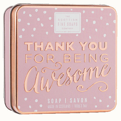 Scottish Fine Soaps Sweet Sayings Soap In A Tin - Thank You For Being Awesome