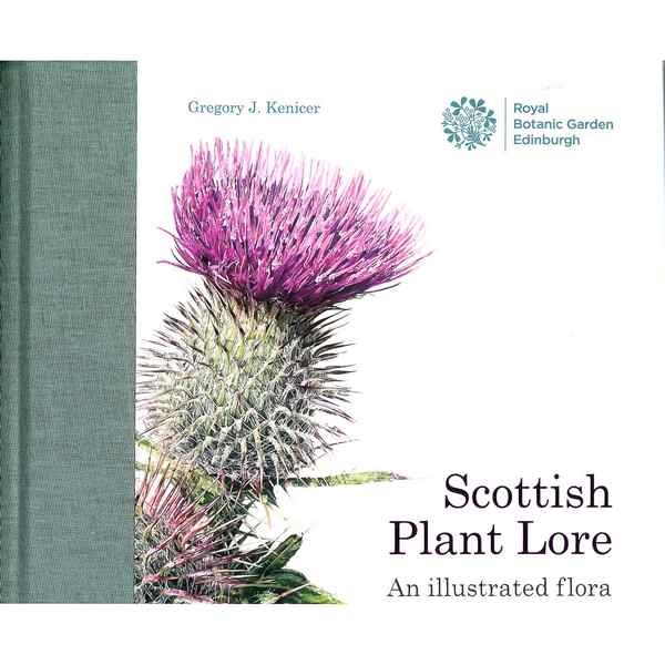 Royal Botanic Garden Edinburgh Scottish Plant Lore by Dr Gregory Kenicer front
