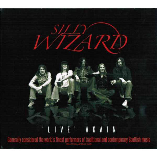 Silly Wizard - Live Again Bcd619 CD front cover