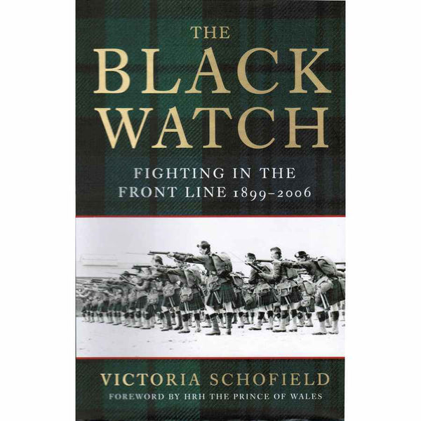 The Black Watch by Victoria Schofield front cover