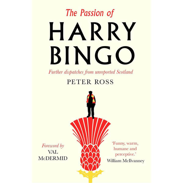The Passion Of Harry Bingo by Peter Ross