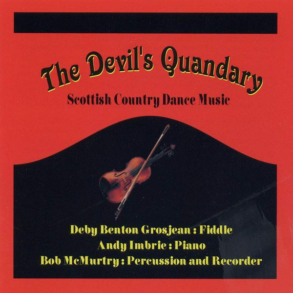 The Devil's Quandary: Scottish Country Dance Music CD