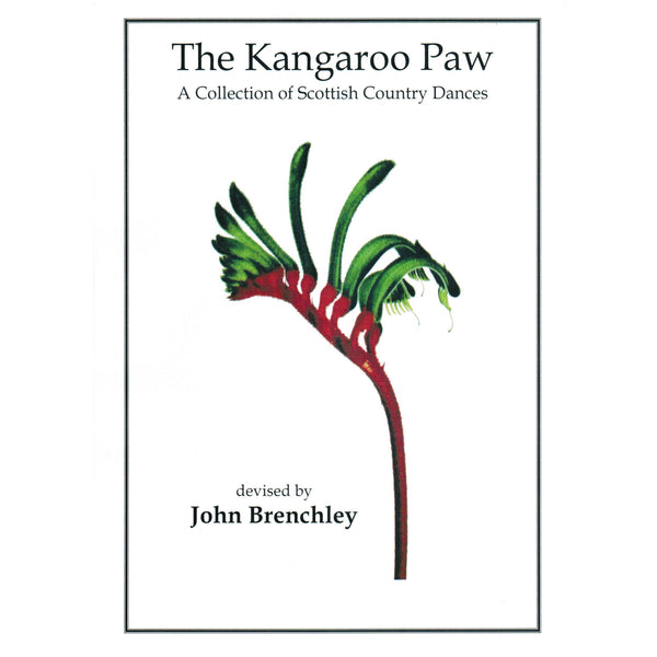 John Brenchley - The Kangaroo Paw - A Collection of Scottish Country Dances