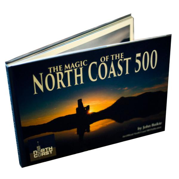 The Magic Of The North Coast 500 - John Baikie - book front cover