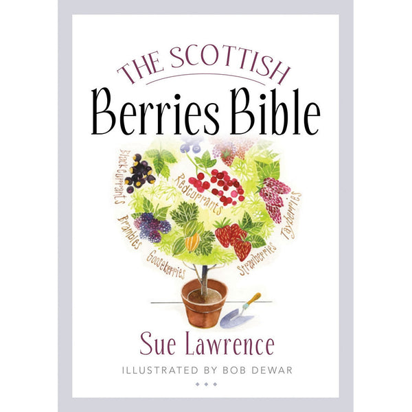 Sue Lawrence - The Scottish Berries Bible - cookbook