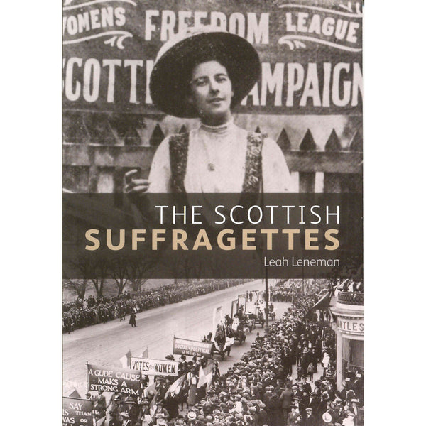 The Scottish Suffragettes