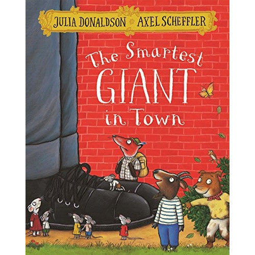 Julia Donaldson - The Smartest Giant In Town - book