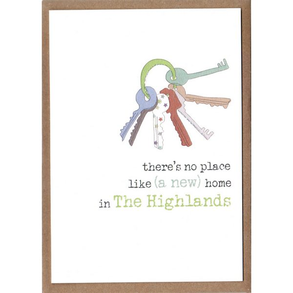 There's No Place Like (A New) Home In The Highlands Card