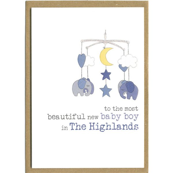 To The Most Beautiful New Baby Boy In The Highlands Card