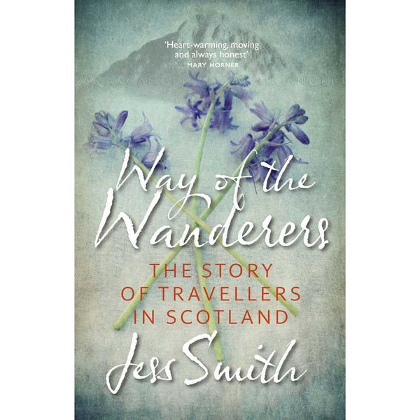 Way Of The Wanderers by Jess Smith